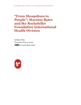"""From Mosquitoes to People"": Marston Bates and the Rockefeller Foundation International Health Division"
