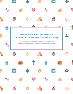 Results from the 2018 National Farm to Early Care and Education Survey