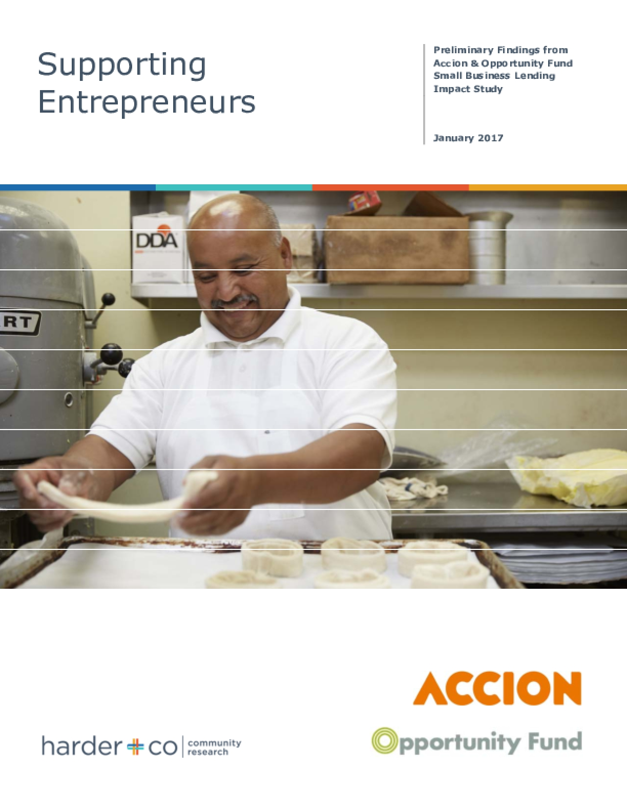 Supporting Entrepreneurs: Preliminary Findings from Accion & Opportunity Fund Small Business Lending Impact Study