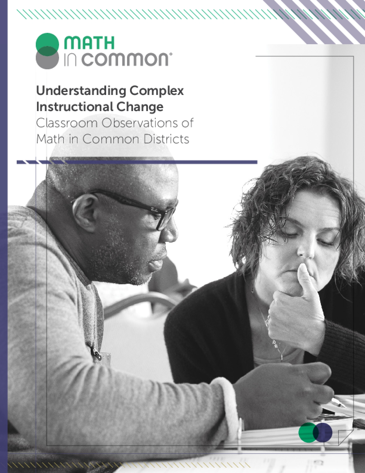 Understanding Complex Instructional Change: Classroom Observations of Math in Common Districts