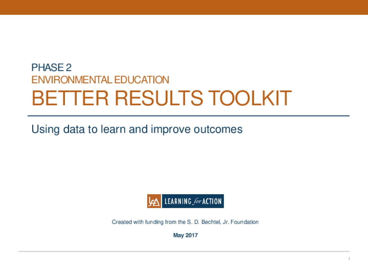 Environmental Education Better Results Toolkit, Phase 2: Measurement Planning and Implementation