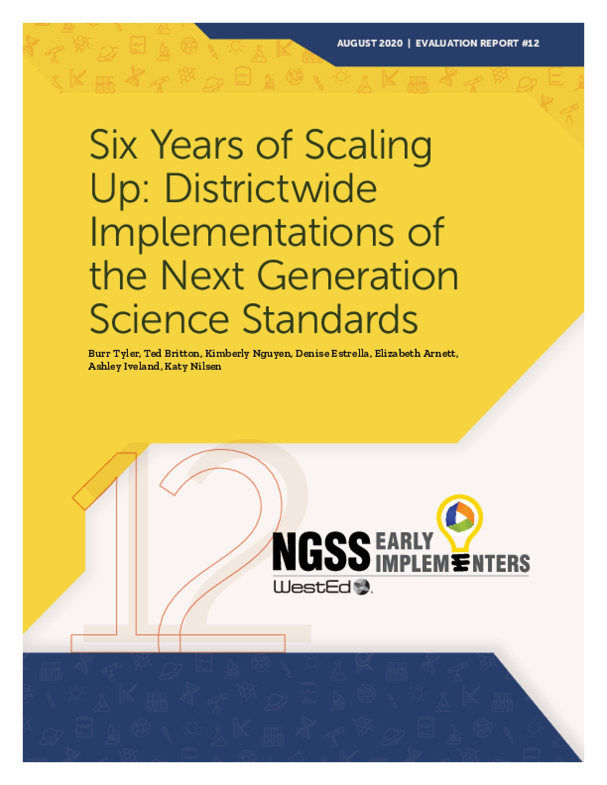 Six Years of Scaling Up: Districtwide Implementations of the Next Generation Science Standards
