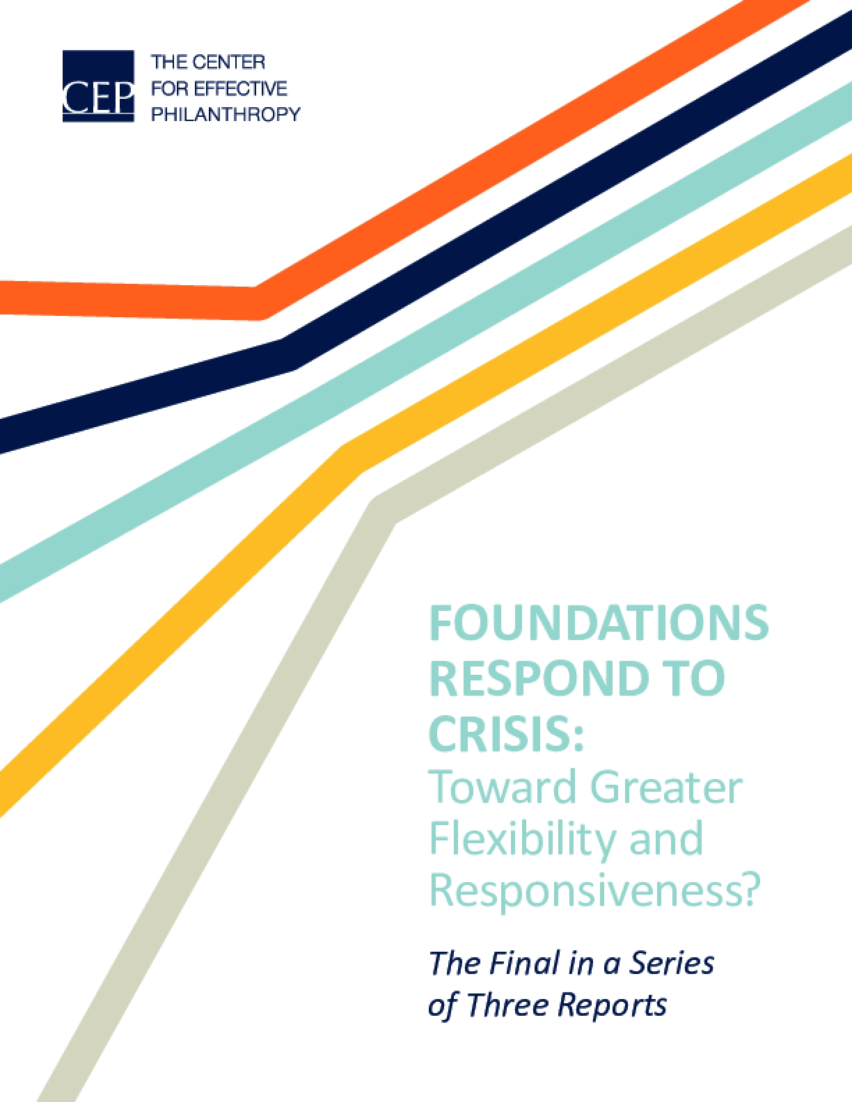 Foundations Respond to Crisis: Toward Greater Flexibility and Responsiveness?
