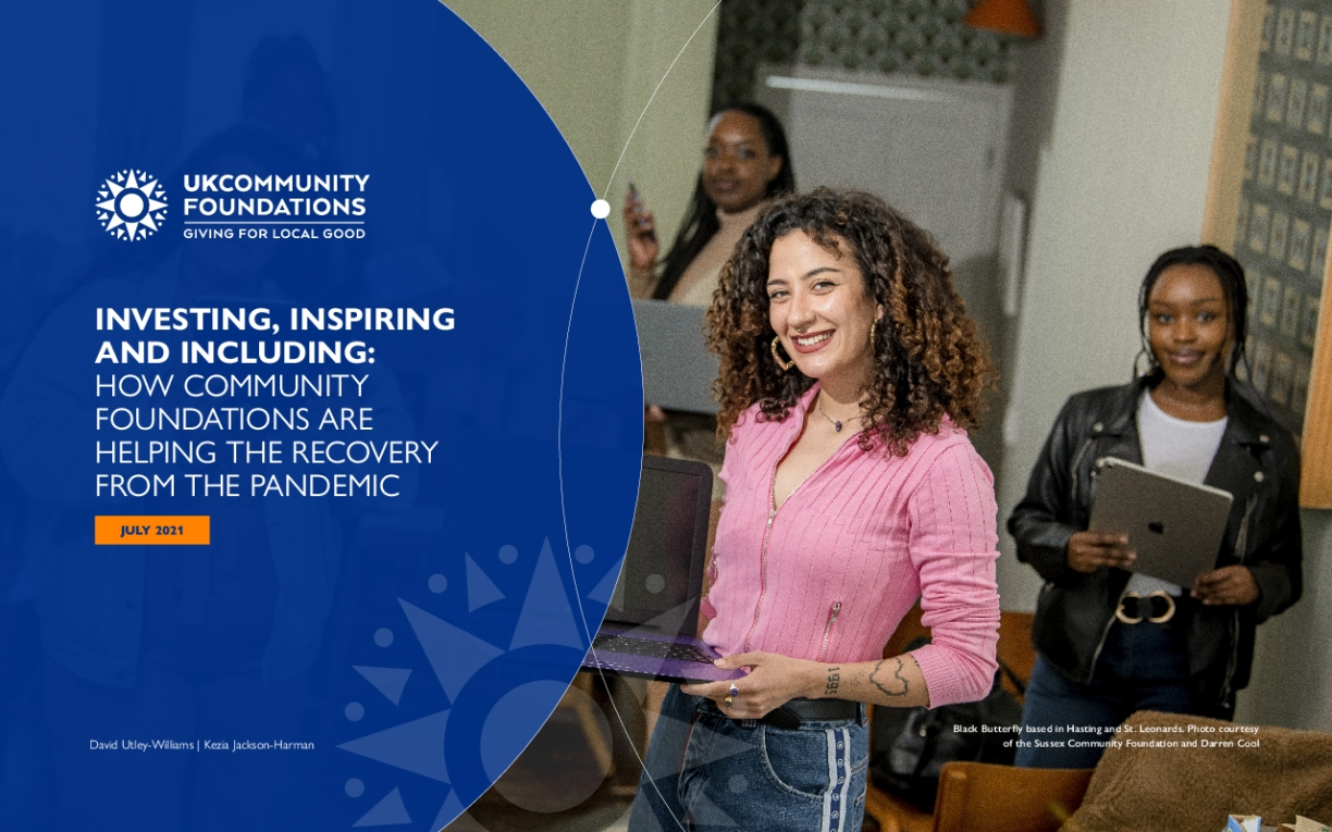 Investing, Inspiring and Including: How Community Foundations Are Helping the Recovery From the Pandemic