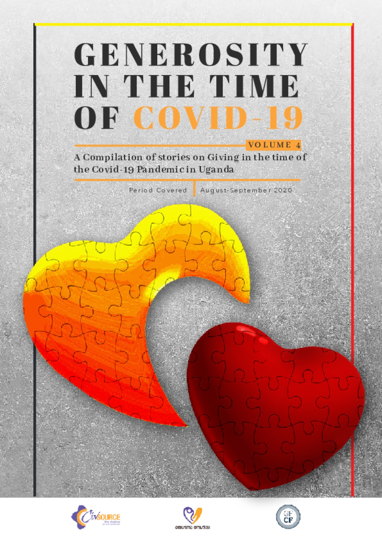Generosity in the Time of COVID-19: A Compilation of stories on Giving in the time of the Covid-19 Pandemic in Uganda, Volume 4
