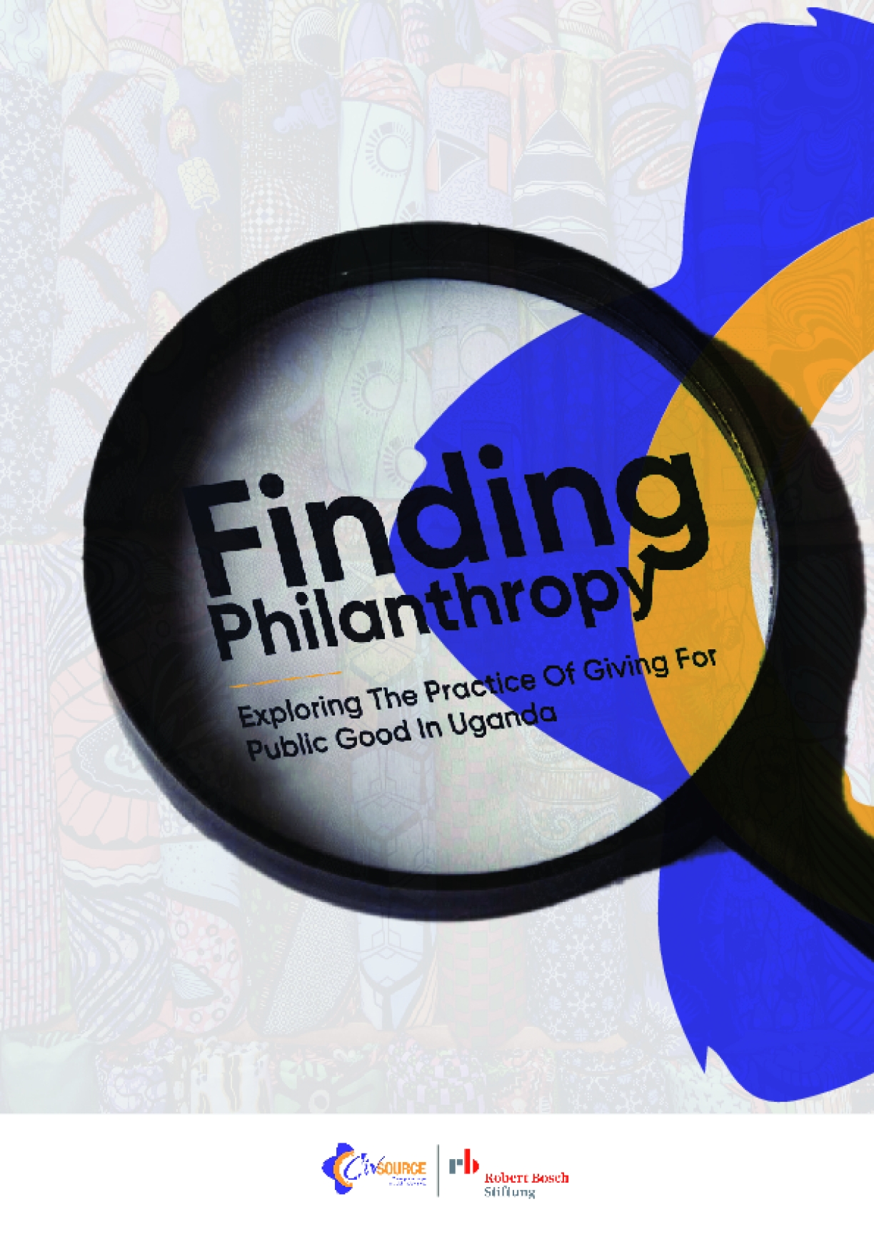Finding Philanthropy: Exploring the Practice of Giving for Public Good in Uganda