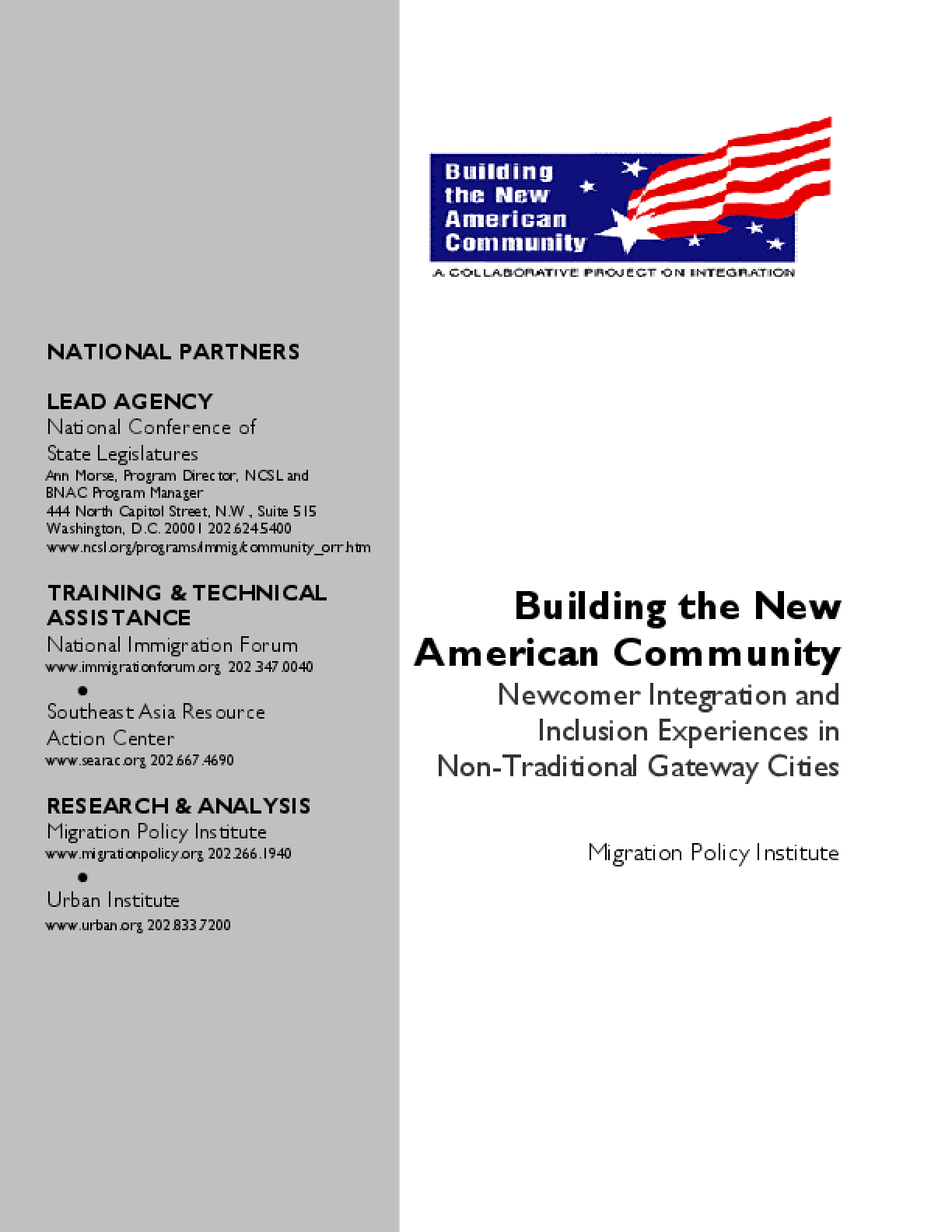Building the New American Community Initiative: Newcomer Integration and Inclusion Experiences in Non-Traditional Gateway Cities