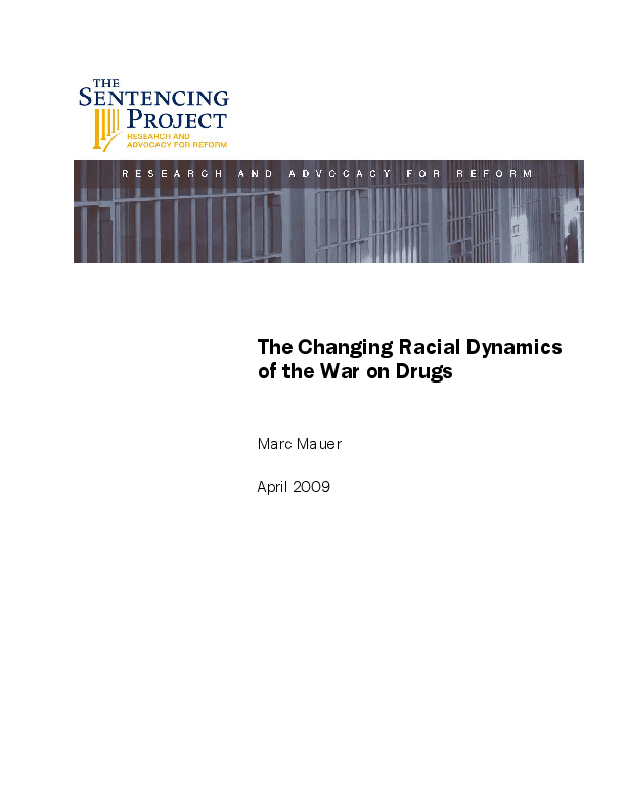 The Changing Racial Dynamics of the War on Drugs