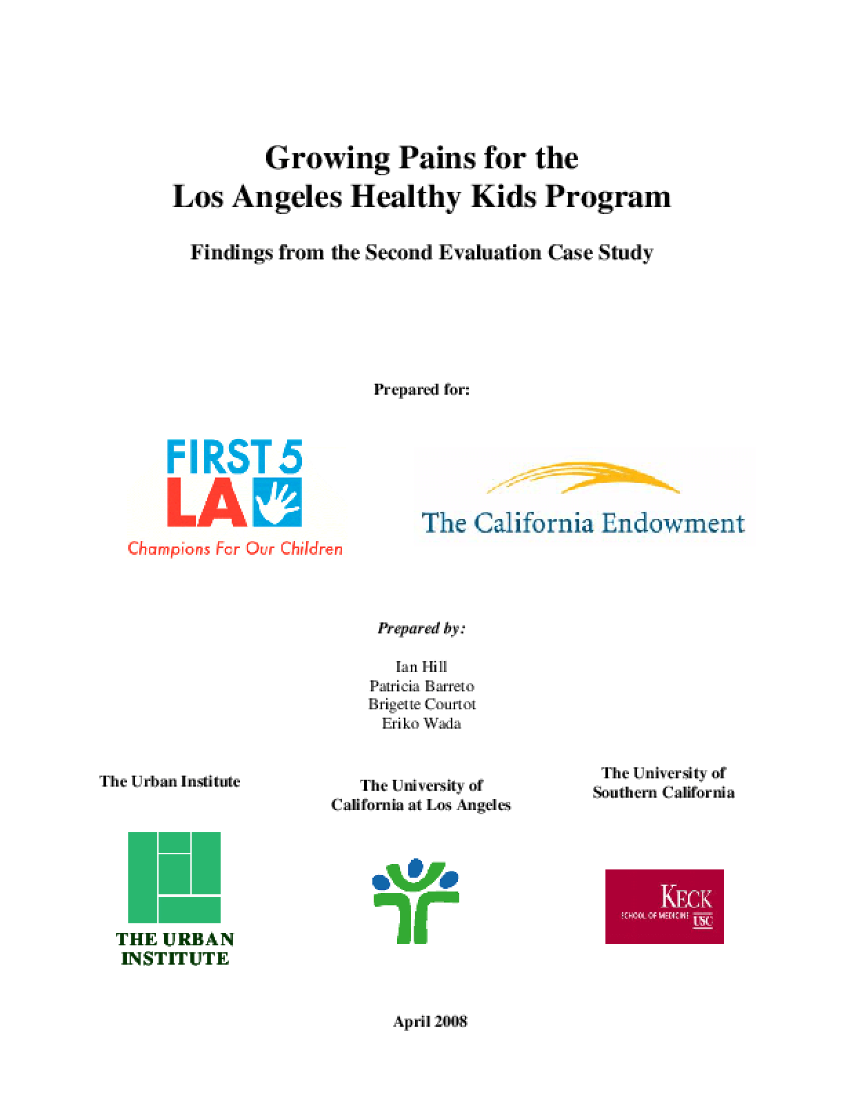 Growing Pains for the Los Angeles Healthy Kids Program: Findings From the Second Evaluation Case Study (Apr 2008)