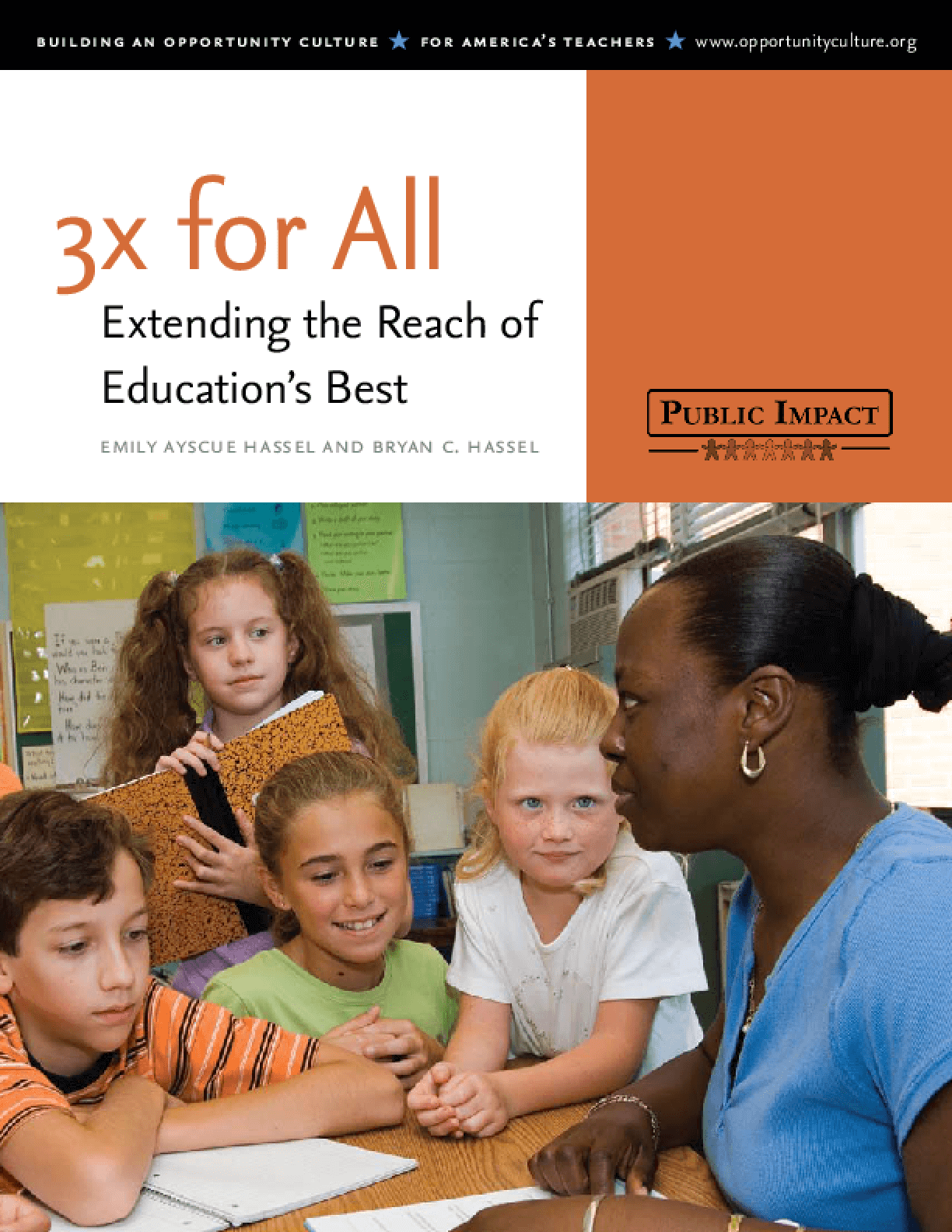 3X for All: Extending the Reach of Education's Best