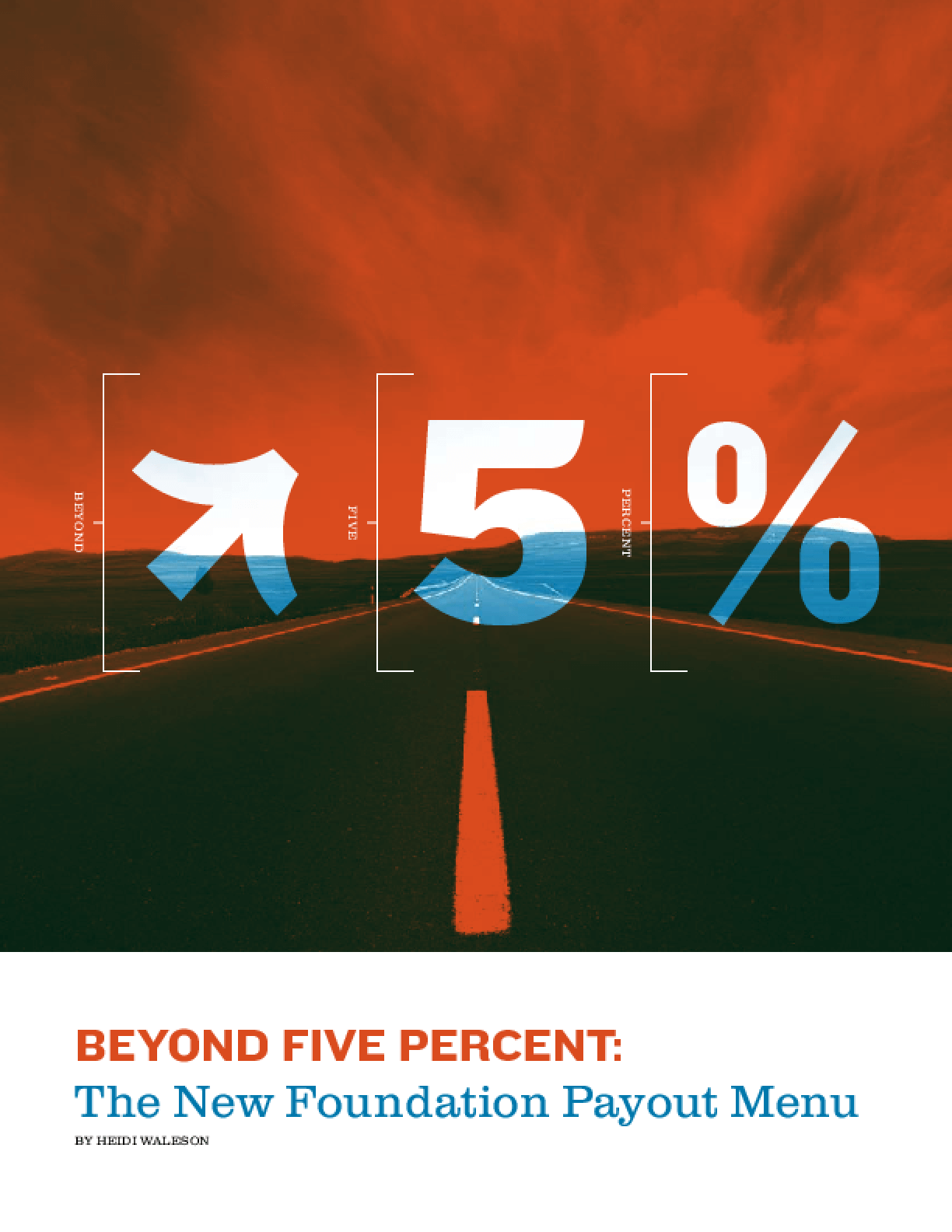Beyond Five Percent: The New Foundation Payout Menu